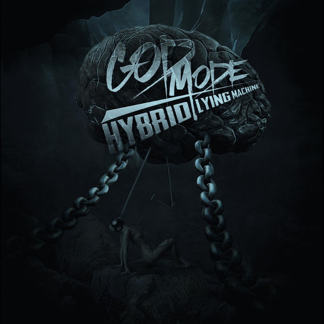 God Mode - Hybrid Lying Machine (2016)