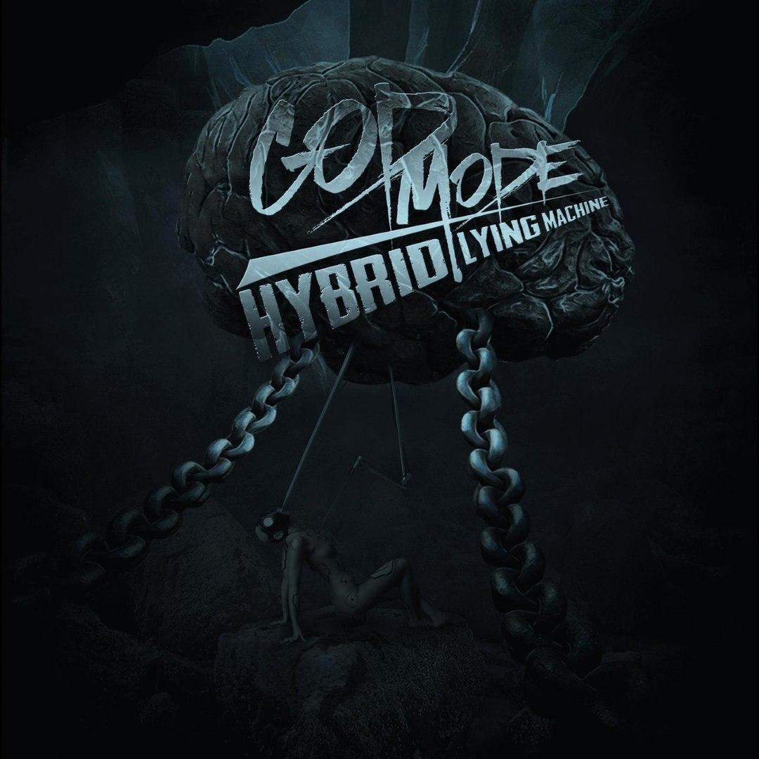 God Mode - Hybrid Lying Machine (2016)