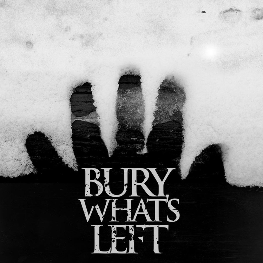 Bury What's Left - Lost in the Valley of Death [EP] (2016)