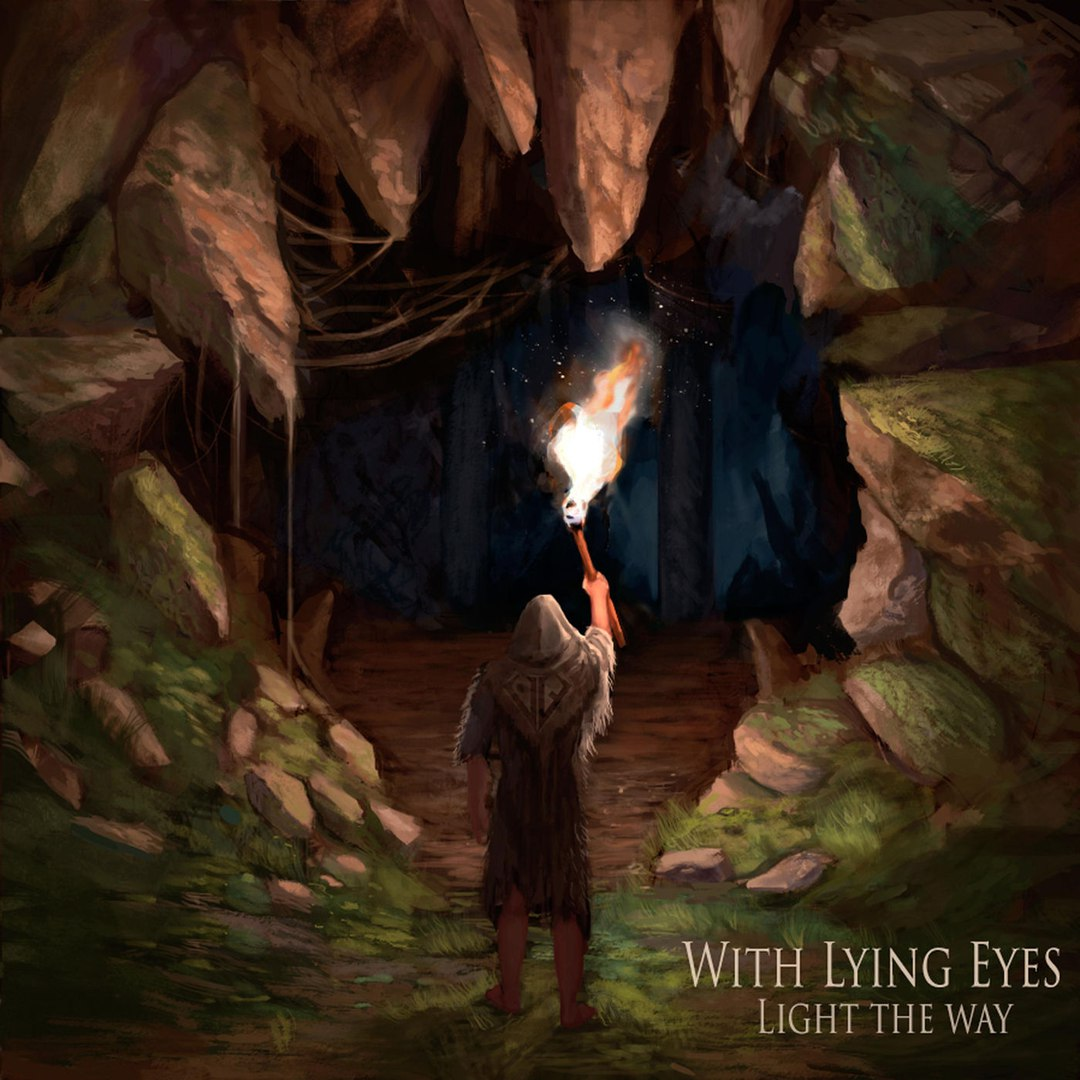 With Lying Eyes - Light the Way [EP] (2017)