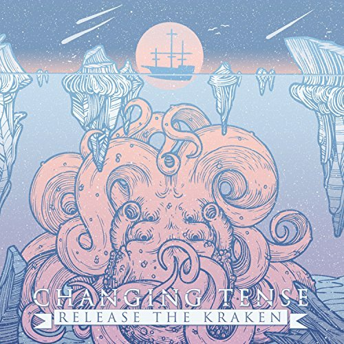 Changing Tense - Release the Kraken (2017)