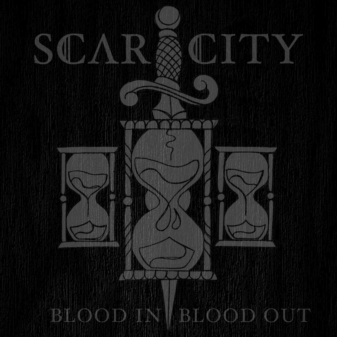 Scar City - Blood In, Blood Out (2017)