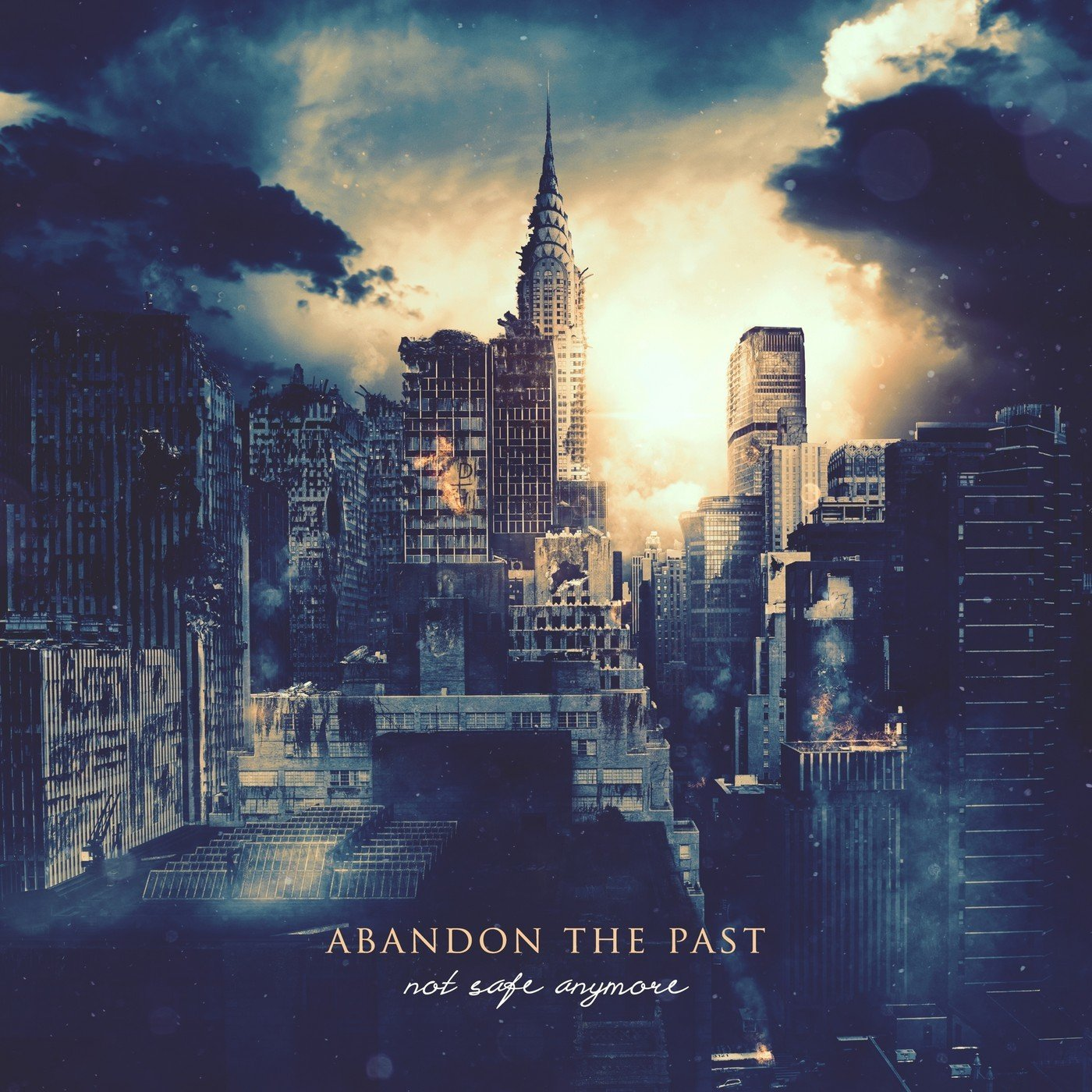 Abandon The Past - Not Safe Anymore [single] (2017)