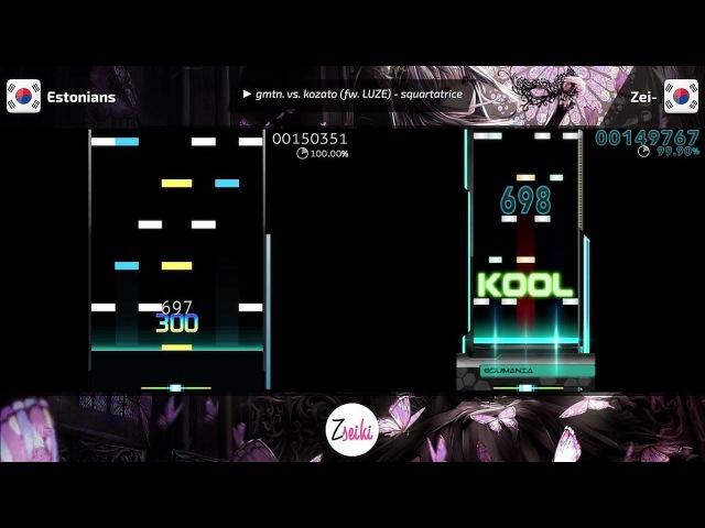 Scorewatch Score Show: Estonians VS Zei- | gmtn. vs. kozato (fw. LUZE) - squartatrice - osu!mania
