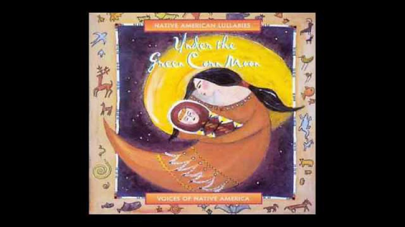 Tu Tu Teshcote (Canción de Cuna Azteca) - Native American Lullabies