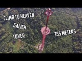Climb to heaven,Galich Tover,355meters
