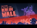 The rise and fall of the Berlin Wall - Konrad H. Jarausch