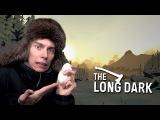 ОТМОРОЗИЛ ЯЙЦА в -30!! - The Long Dark - Wintermute Episode 1  ПРОХОЖДЕНИЕ STORY MODE #3