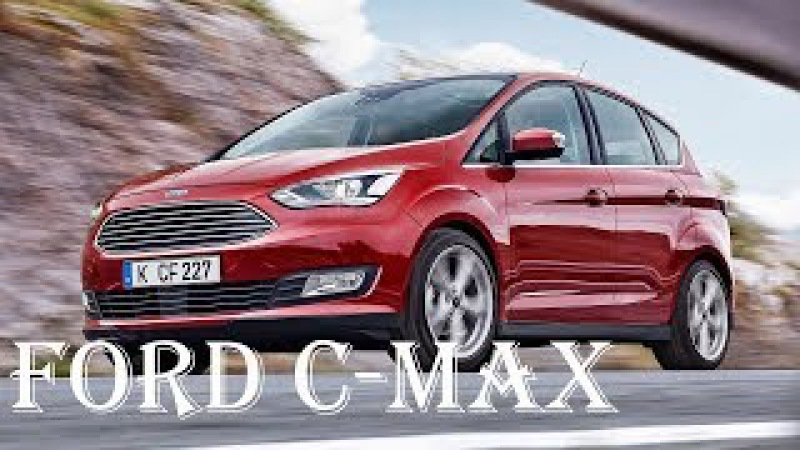 FORD C-MAX Energy Hybrid 2017 Reviews - Interior, Engine, Features - Specs Review | Auto Highlights