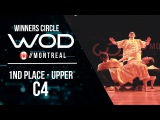 C4   1st Place Upper World of Dance Montreal Qualifier 2017  Winners Circle  #WODMTL17