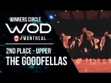 THE GOODFELLAS   2nd Place Upper  World of Dance Montreal 2017  Winners Circle  #WODMTL17