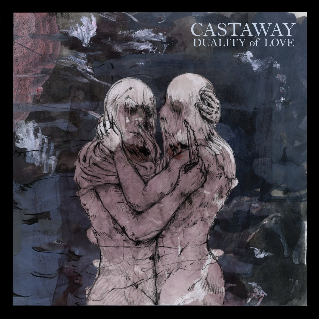 Castaway - Duality of Love [EP] (2017)