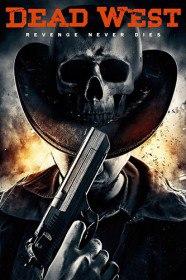 Мертвый запад / Dead West / Ladykiller (2016)