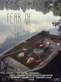 Боязнь воды / Fear of Water (2015)