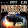 PYOGENESIS (Ger)- 4.11.17-Москва