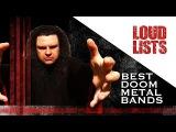 10 Greatest Doom Metal Bands