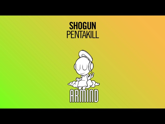Shogun - Pentakill (Extended Mix)