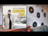 Fritz Kalkbrenner - Changing Face (Adana Twins Remix)