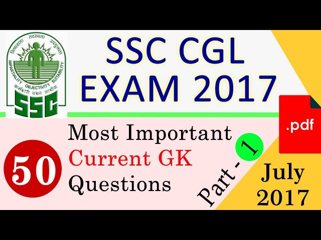 Important Current Affairs Questions of July 2017 Part 1 for SSC CGL Exam 2017 with PDF Download