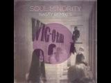 Soul Minority - N.A.S.T.Y. (Son Of Sound Remix)