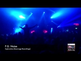 F.G. Noise - Exploration @Bryan Kearney live at Subculture