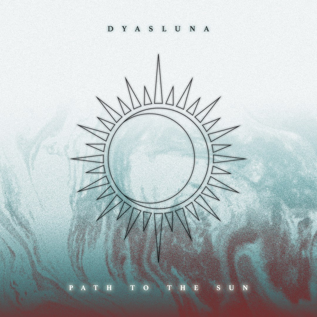 Dyasluna - Path to the Sun [EP] (2017)