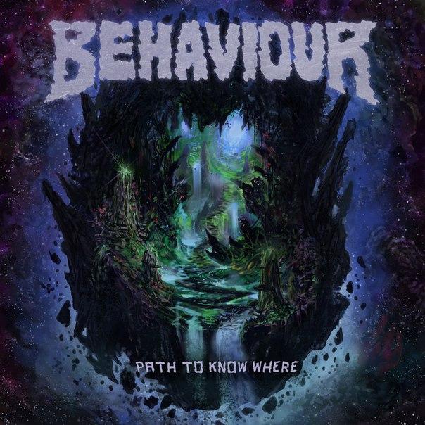 Behaviour - Path to Know Where [EP] (2017)