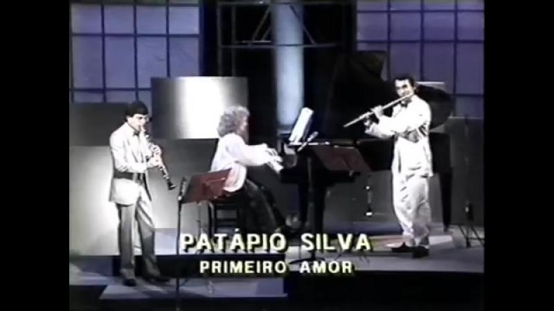 Primeiro Amor, de Patapio Silva - Sergio Burgani Toninho Zeze Carrasqueira