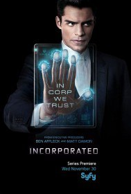 Корпорация / Incorporated (Сериал 2016)