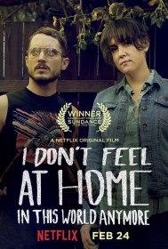 В этом мире я больше не чувствую себя как дома / I Don't Feel at Home in This World Anymore (2017)