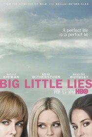 Большая маленькая ложь / Big Little Lies (Сериал 2016)