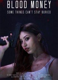 Кровавые Деньги / Blood Money (2017)