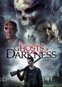Призраки тьмы / Ghosts of Darkness (2017)