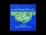 Cathedral - Soul Sacrifice (full album)