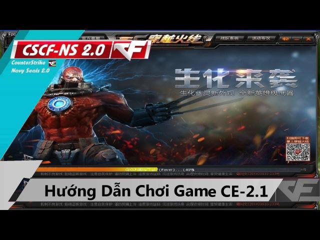 Hướng dẫn tải và chơi game CF-Offline 2016 CE2.1 -Remod By NgocAnh || How to download CFCE 2.1 !