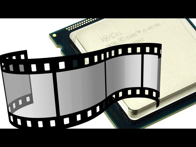 Аппаратное ускорение видео. Core i5 4670K (HD4600) VS Core i5 2500K (HD3000)