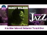 Nancy Wilson - On the Street Where You Live (HD) Officiel Seniors Jazz