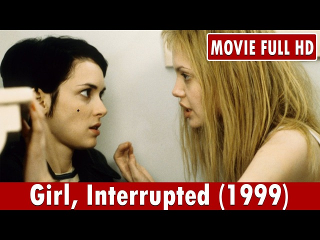Girl Interrupted 1999 Movie **