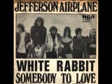 Jefferson Airplane - White Rabbit (HQ)