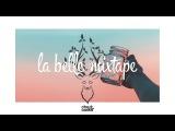La Belle Mixtape | Dive In | Cheat Codes