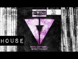 HOUSE Marc Cotterell - What You Say D-Vine Sounds