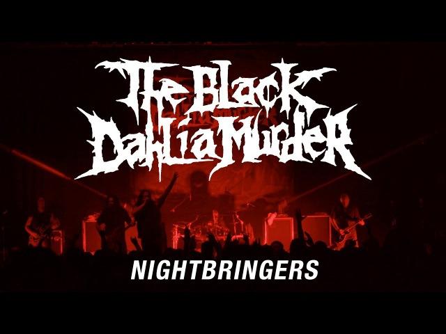 The Black Dahlia Murder Nightbringers (OFFICIAL VIDEO)