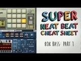 808 Bass Lines Super Neat Beat Cheat Sheet