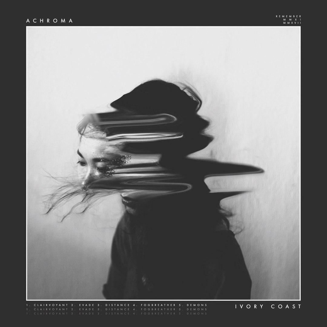 Ivory Coast - Achroma [EP] (2017)