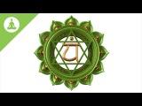 Heart Chakra Meditation Music Anahata, Healing Music, Love Energy.