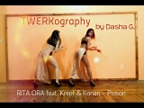 RITA ORA feat. Krept &amp Konan  Poison  TWRKography by Dasha G.