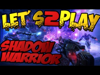 Shadow Warrior 2 | LP SW2 1 | Отправляем крыс к стоматологу