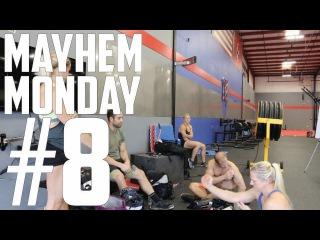 MAYHEM MONDAY #8