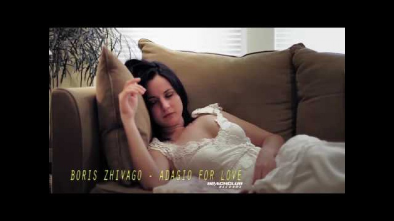 Boris Zhivago - Adagio For Love