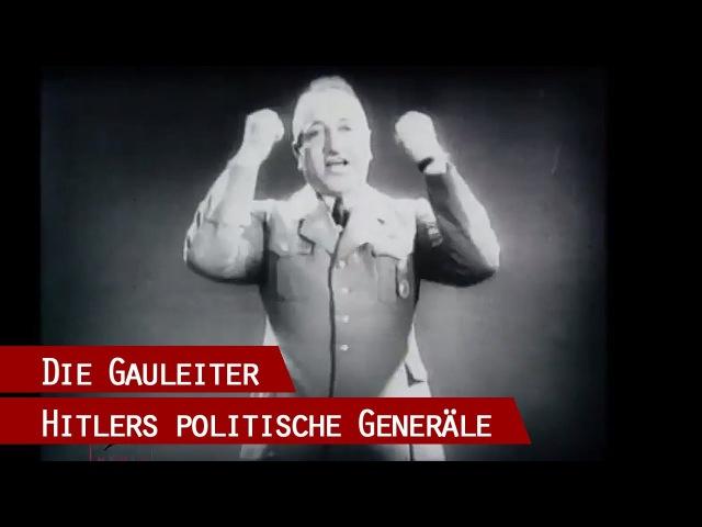 Die Gauleiter des Dritten Reiches - Hitlers politische Generäle